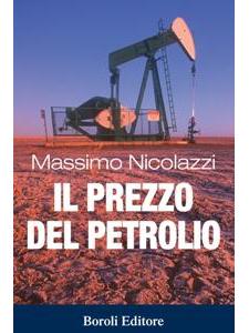 Massimo Nicolazzi - Il prezzo del petrolio