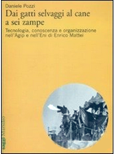 Daniele Pozzi - Dai gatti selvaggi al cane a sei zampe