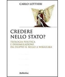 Carlo Lottieri - Credere nello Stato?