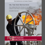 Leonardo Maugeri - Oil: the Next Revolution – The Unprecedented Upsurge of Oil Production Capacity and What It Means for the World