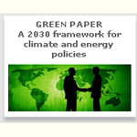 "Green Paper ""A 2030 framework for climate and energy policies"""