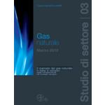 Il mercato del gas naturale in Italia: lo sviluppo delle infrastrutture nel contesto europeo