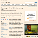 FT - Russia targets EU in WTO suit over energy policy