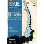 ISS - Energy moves and power shifts: EU foreign policy and global energy security