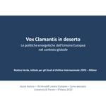 Vox Clamantis in deserto. Le politiche energetiche dell'Unione Europea nel contesto globale
