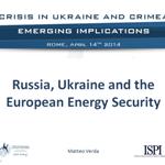 Russia, Ukraine and the European Energy Security