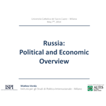 Russia: Political and Ecnoomic Overview