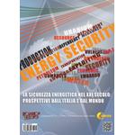 La sicurezza energetica nel XXI secolo: prospettive dall'Italia e dal Mondo