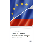Aldo Ferrari - Oltre la Crimea. Russia contro Europa?