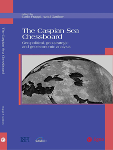 Carlo Frappi e Azad Garibov (a cura di) - The Caspian Chessboard
