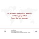 SLIDES - La sicurezza energetica italiana e i rischi geopolitici
