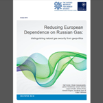 OIES - Reducing European Dependence on Russian Gas – distinguishing natural gas security from geopolitics