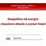 Geopolitica ed energia: situazione attuale e scenari futuri