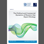 OIES - The political and commercial dynamics of russias gas export strategy