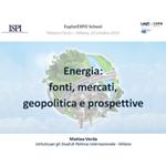 Energia: fonti, mercati, geopolitica e prospettive