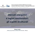 Mercati energetici e regimi sanzionatori: gli aspetti strutturali