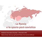 SLIDES - La Russia e lo spazio post-sovietico