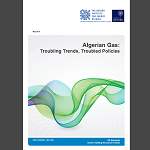 Ali Aissaoui - Algerian Gas: Troubling Trends, Troubled Policies